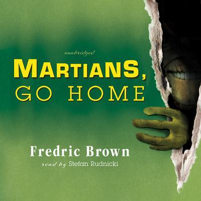 Martians Go Home Fredric Brown