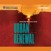 Urban Renewal by  Andrew Vachss audiobook