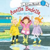 Amelia Bedelia Joins the Club by  Herman Parish audiobook