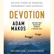 Devotion by  Adam Makos audiobook