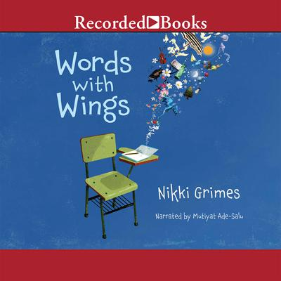 Words with Wings by Nikki Grimes audiobook