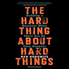 The Hard Thing About Hard Things by Ben Horowitz audiobook