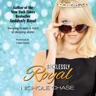 Recklessly Royal by Nichole Chase