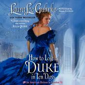 How to Lose a Duke in Ten Days by  Laura Lee Guhrke audiobook