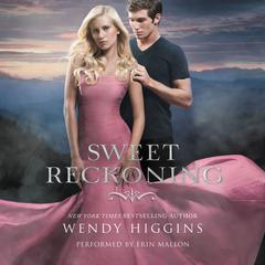 Sweet Reckoning by Wendy Higgins audiobook