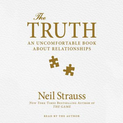 The Truth by Neil Strauss audiobook