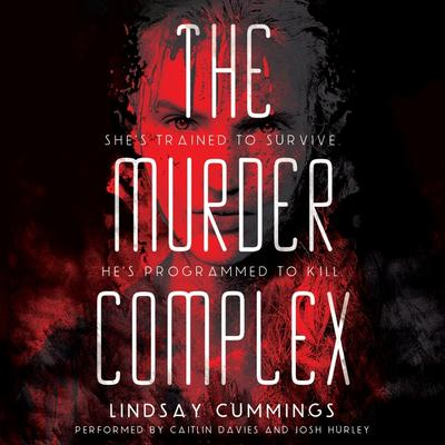 The Murder Complex by Lindsay Cummings audiobook