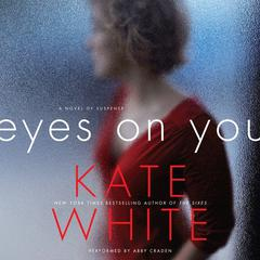 Eyes on You by Kate White audiobook
