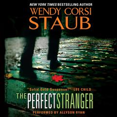 The Perfect Stranger by Wendy Corsi Staub audiobook