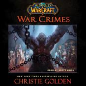 World of Warcraft: War Crimes by  Christie Golden audiobook