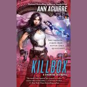 Killbox by  Ann Aguirre audiobook