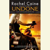 Undone: Outcast Season, Book One by  Rachel Caine audiobook