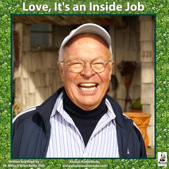 Love, It's an Inside Job by Miles O'Brien Riley audiobook