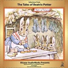 Selections from The Tales of Beatrix Potter by Beatrix Potter audiobook