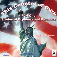 This Country of Ours, Part 1 by Henrietta Elizabeth Marshall audiobook