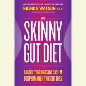 The Skinny Gut Diet by  Brenda Watson CNC audiobook