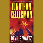 Devil's Waltz by  Jonathan Kellerman audiobook