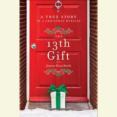 The 13th Gift by Joanne Huist Smith audiobook