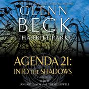 Agenda 21: Into the Shadows by  Glenn Beck audiobook