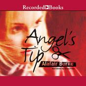 Angel's Tip by  Alafair Burke audiobook