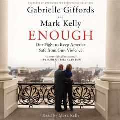 Enough by Gabrielle Giffords audiobook