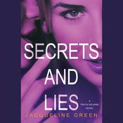 Secrets and Lies by  Jacqueline Green audiobook