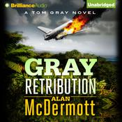 Gray Retribution by  Alan McDermott audiobook