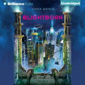 Blightborn by  Chuck Wendig audiobook