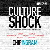 Culture Shock by  Chip Ingram audiobook