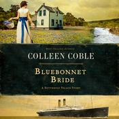 Bluebonnet Bride by  Colleen Coble audiobook