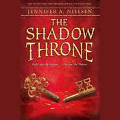 The Shadow Throne by  Jennifer A. Nielsen audiobook