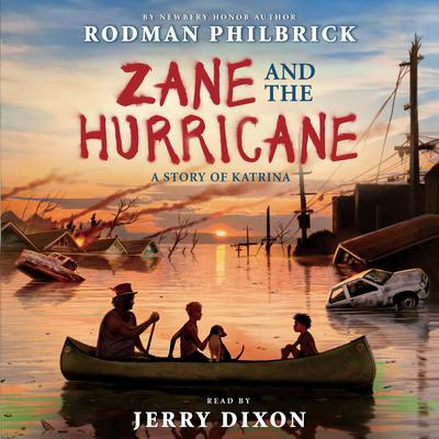 Zane and the Hurricane by Rodman Philbrick audiobook
