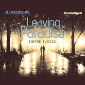Leaving Paradise by  Simone Elkeles audiobook