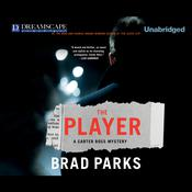 The Player by  Brad Parks audiobook