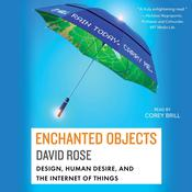Enchanted Objects by  David Rose audiobook
