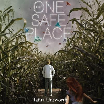 The One Safe Place by Tania Unsworth audiobook