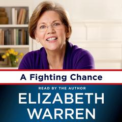 A Fighting Chance by Elizabeth Warren audiobook