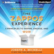 The Zappos Experience by  Joseph A. Michelli PhD audiobook