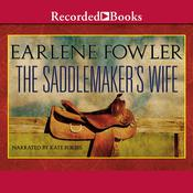 The Saddlemaker's Wife by  Earlene Fowler audiobook
