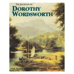 The Journals of Dorothy Wordsworth by Dorothy Wordsworth audiobook