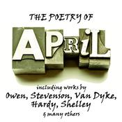 The Poetry of April: A Month in Verse by  Thomas Hardy audiobook