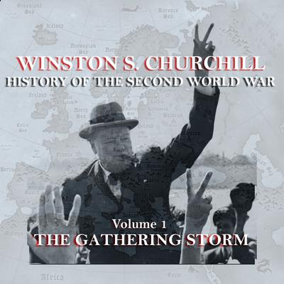 The History of the Second World War, Vol. 1 by Winston Churchill audiobook
