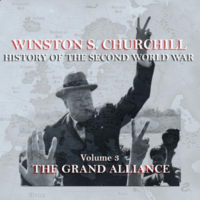 The History of the Second World War, Vol. 3 by Winston Churchill audiobook