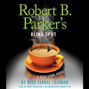 Robert B. Parker's Blind Spot by  Reed Farrel Coleman audiobook
