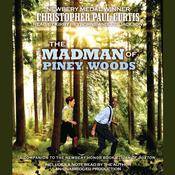 The Madman of Piney Woods by  Christopher Paul Curtis audiobook