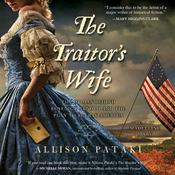 The Traitor's Wife by  Allison Pataki audiobook