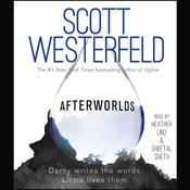Afterworlds by  Scott Westerfeld audiobook