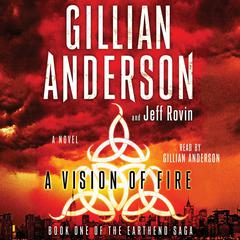 A Vision of Fire by Gillian Anderson audiobook