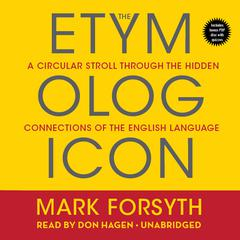 The Etymologicon by Mark Forsyth audiobook