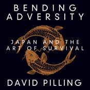 Bending Adversity by  David Pilling audiobook